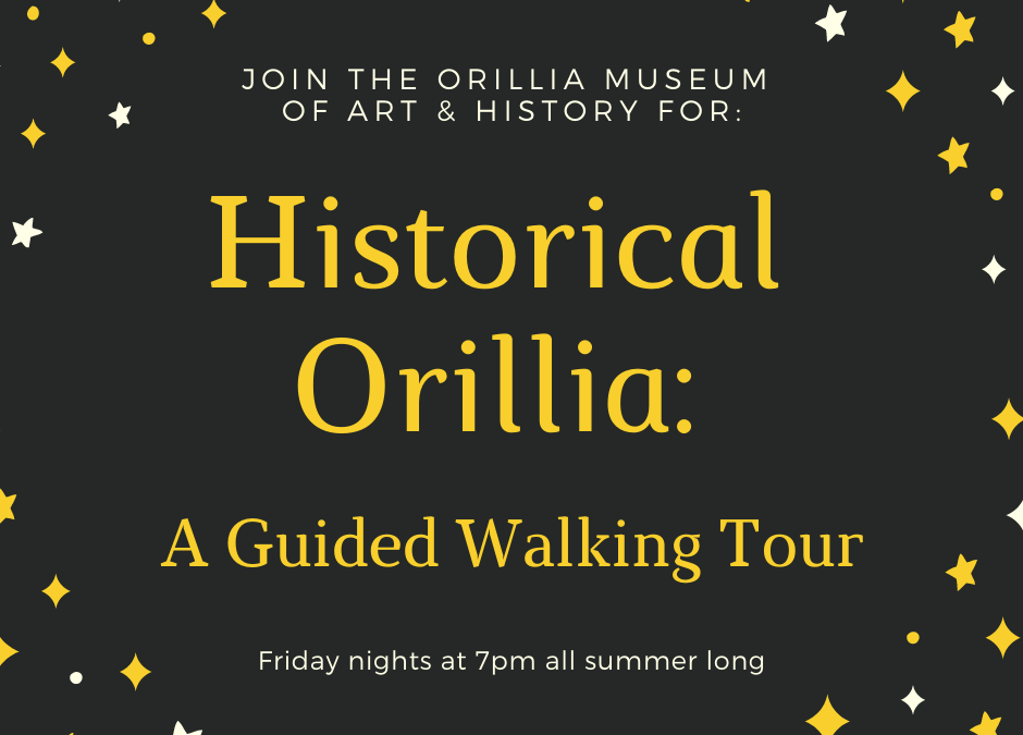 Historical Orillia: A Guided Walking Tour